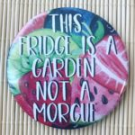 fridge is a garden magnet